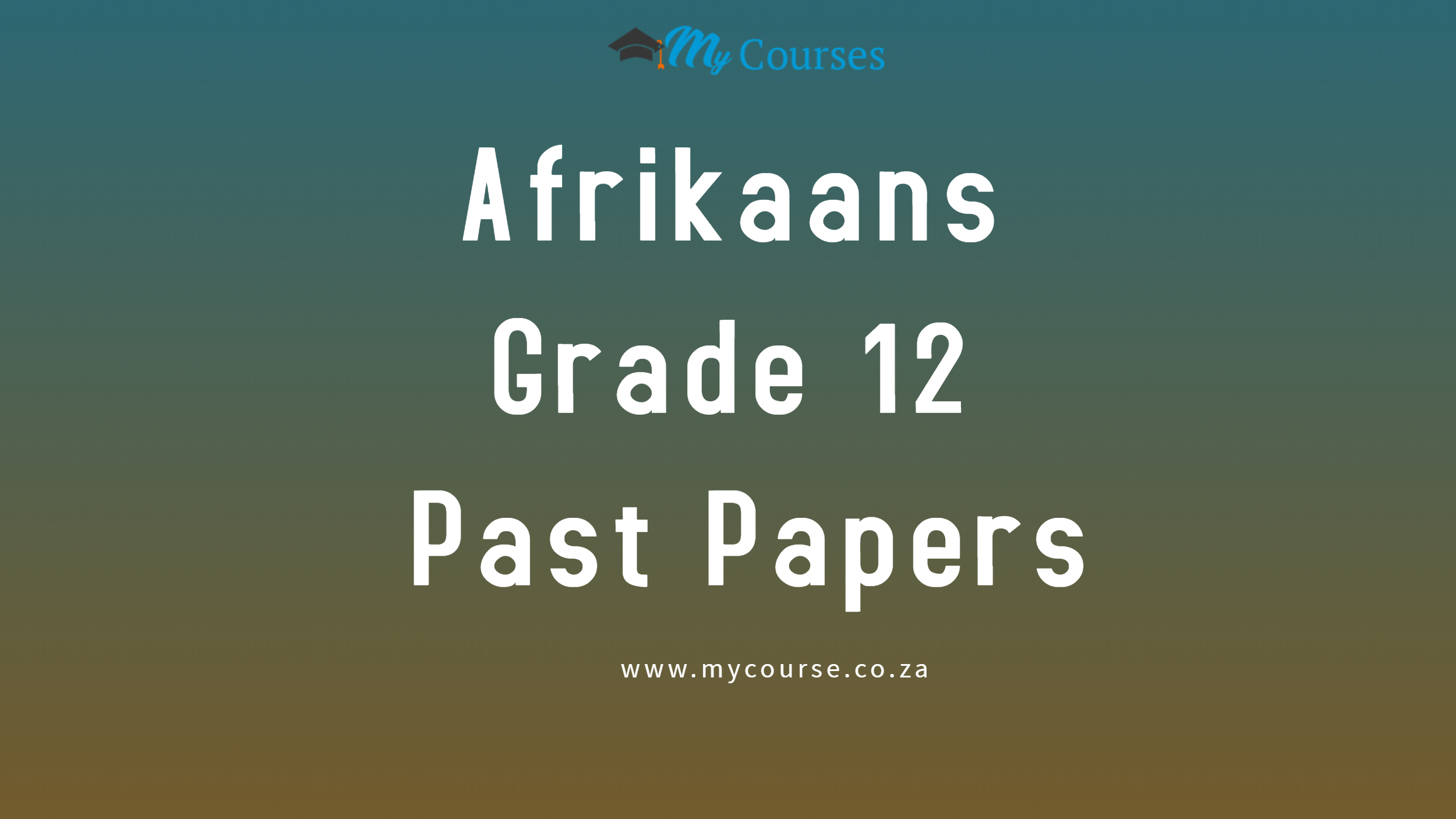 Afrikaans Grade 12 Home Language Past Exam Papers and Memos for 2020 and 2019