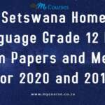 Setswana Home Language Grade 12 Past Exam Papers and Memos for 2020 and 2019